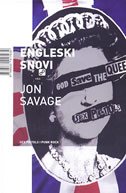 ENGLESKI SNOVI - Sex Pistols i punk rock - jon savage