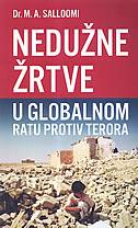 NEDUŽNE ŽRTVE U GLOBALNOM RATU PROTIV TERORA - m.a. salloomi