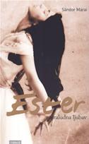 ESTER - Uzaludna ljubav - sandor marai