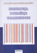 PSIHOLOGIJA POTROŠNJE U MARKETINGU - stephen brown, gordon r. foxall, ronald e. goldsmith