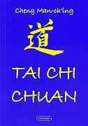 TAI CHI CHUAN - cheng man-ching