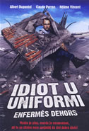 IDIOT U UNIFORMI - albert dupontel