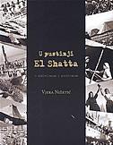 U PUSTINJI EL SHATTA - o do§ivljajima i proźitanom - vjera nižetić
