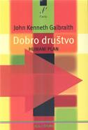 DOBRO DRUŠTVO - humani plan - john kenneth galbraith