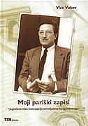 MOJI PARIŠKI ZAPISI - Jugoslavenska koncepcija miroljubive koegzistencije - vice vukov