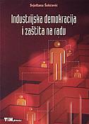 INDUSTRIJSKA DEMOKRACIJA I ZAŠTITA NA RADU - svjetlana šokčević