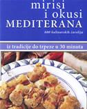 MIRISI I OKUSI MEDITERANA - 600 kulinarskih čarolija - carla bardi