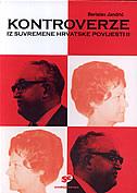 KONTROVERZE IZ SUVREMENE HRVATSKE POVIJESTI 2 - berislav jandrić