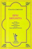 GENIJ KRŠĆANSTVA - francois r. a. viconte de chateaubriand