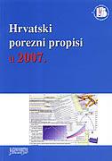 HRVATSKI POREZNI PROPISI U 2007. - kornelija (ur.) sirovica