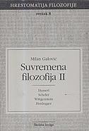 HRESTOMATIJA FILOZOFIJE 8 - SUVREMENA FILOZOFIJA II - milan galović