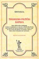 TEOLOGIJSKO-POLITIČKA RASPRAVA (bilingvalno izdanje) - benedikt de spinoza