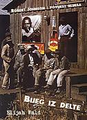 BIJEG IZ DELTE - Robert Johnson i povijest bluesa - elijah wald