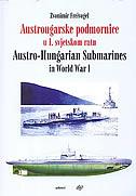 AUSTROUGARSKE PODMORNICE U 1. SVJETSKOM RATU