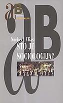 ŠTO JE SOCIOLOGIJA ? - norbert elias