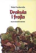 DRAKULA I FRAJLA - šaljivi bolnički dnevnik - maja fundurulja