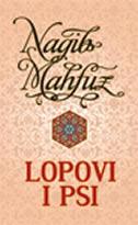 LOPOVI I PSI - nagib mahfuz