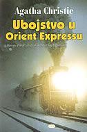 UBOJSTVO U ORIENT EXPRESSU - agatha christie