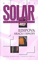 EDIPOVA BRAĆA I SINOVI - milivoj solar