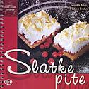 SLATKE PITE - mala škola kuhanja - ivanka biluš, božica brkan