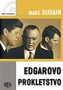 EDGAROVO PROKLETSTVO - marc dugain