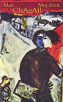MOJ ŽIVOT - marc chagall