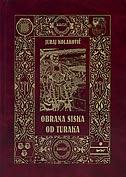 OBRANA SISKA OD TURAKA (1591.-1593.) - juraj kolaković