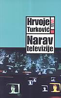NARAV TELEVIZIJE - hrvoje turković
