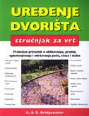 UREĐENJE DVORIšTA - Stručnjak za vrt - alan bridgewater, gill bridgewater