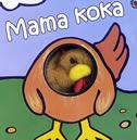 MAMA KOKA - klaartje van der put