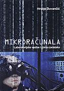 MIKRORAČUNALA - Laboratorijske vježbe i zbirka zadataka - hrvoje duvančić