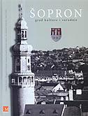 ŠOPRON - Grad kulture i suradnje - skupina autora