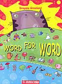 WORD FOR WORD - Interaktivni rječnik za rano učenje engleskoga jezika - dragana grozdanić