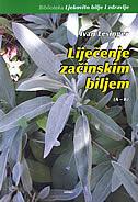 LIJEČENJE ZAČINSKIM BILJEM (A-K) - ivan lesinger