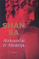ALEKSANDAR I ALESTRIJA - shan sa