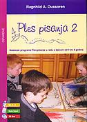 PLES PISANJA 2 - dob 4-8, radni listovi - ragnhild a. oussoren