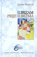 ILIRIZAM PRIJE ILIRIZMA - zrinka blažević