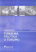 FISKALNA POLITIKA U TURIZMU - dragan roller
