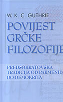 POVIJEST GRČKE FILOZOFIJE 2 - Predsokratovska tradicija od Parmenida do Demokrita - william keith chambers guthrie