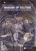 MARGINS OF SOLITUDE - Eremitism in Central Europe between East and West - marina miladinov