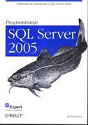 PROGRAMIRANJE SQL SERVER 2005 - bill hamilton