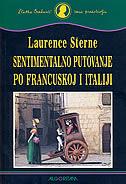 SENTIMENTALNO PUTOVANJE PO FRANCUSKOJ I ITALIJI - laurence sterne