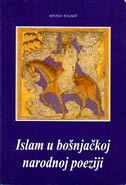 ISLAM U BOŠNJAČKOJ NARODNOJ POEZIJI - hifzija suljkić