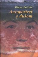 AUTOPORTRET S DUŠOM - divna zečević