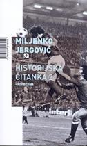 HISTORIJSKA ČITANKA 2 + bonus track - miljenko jergović