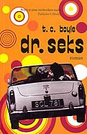 DR. SEKS - t.c. boyle