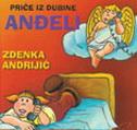 PRIČE IZ DUBINE - ANĐELI CD - zdenka andrijić