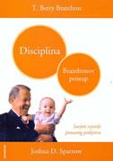 DISCIPLINA - Brazeltonov pristup - thomas berry brazelton, joshua sparrow