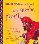 NE BI ŽELIO DA TE ZAROBE PIRATI - david (ilustr.) antram, john malam