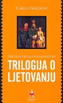 TRILOGIJA O LJETOVANJU - carlo goldoni